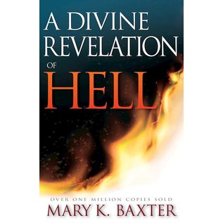 A Divine Revelation of Hell (Mary K. Baxter), Paperback