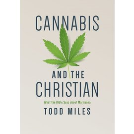 Cannabis and the Christian (Todd Miles), Paperback