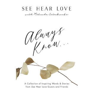 Always Know (See Hear Love), Paperback