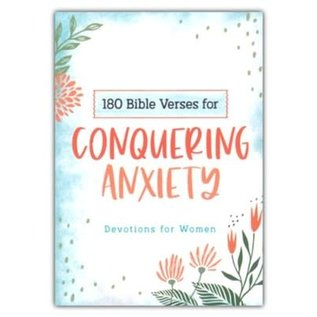180 Bible Verses for Conquering Anxiety