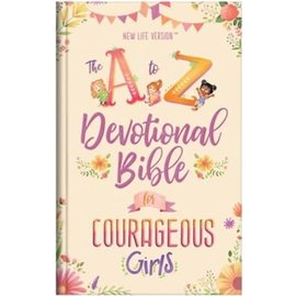 The A to Z Devotional Bible for Courageous Girls