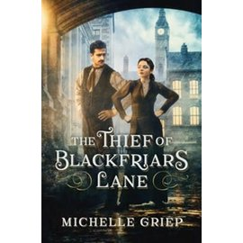 The Thief of Blackfriars Lane (Michelle Griep), Paperback