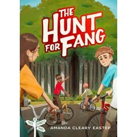 Tree Street Kids #2: The Hunt for Fang (Amanda Cleary Eastep), Paperback