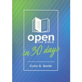 Open the Bible in 30 Days (Colin S. Smith), Paperback