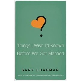 Things I Wish I'd Known Before We Got Married (Gary Chapman), Paperback