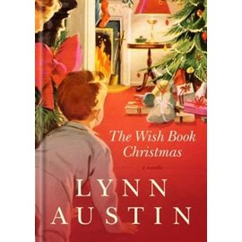 The Wish Book Christmas (Lynn Austin), Hardcover