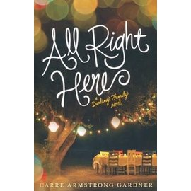 The Darlings Series #1: All Right Here (Carre Armstrong Gardner), Paperback