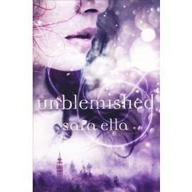 Unblemished (Sara Ella), Hardcover