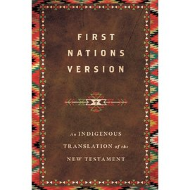 First Nations Version Bible, Hardcover