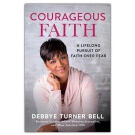 Courageous Faith (Debbye Turner Bell), Hardcover