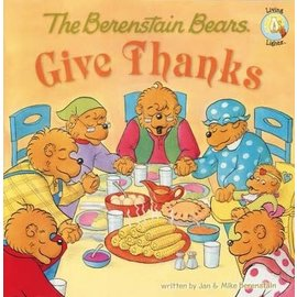 The Berenstain Bears Give Thanks (Jan & Mike Berenstain), Paperback