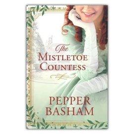 The Mistletoe Countess (Pepper Basham), Paperback