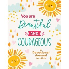 You Are Beautiful and Courageous