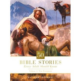 50 Bible Stories Every Adult Should Know, Volume 2 (Matthew Lockhart), Hardcover