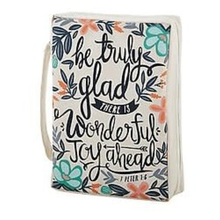 Bible Cover - Be Truly Glad, Canvas Large