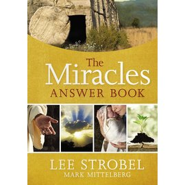 The Miracles Answer Book (Lee Strobel, Mark Mittelberg), Hardcover