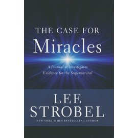 The Case for Miracles (Lee Strobel), Hardcover
