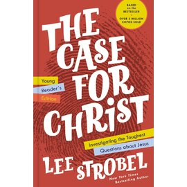 The Case for Christ: Young Readers' Edition (Lee Strobel), Hardcover