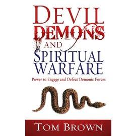 Devil Demons And Spiritual Warfare (Tom Brown), Paperback