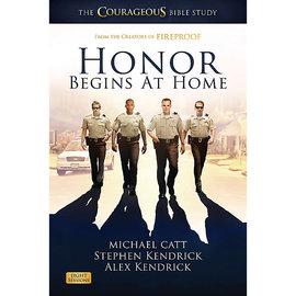 PRE-ORDER Honor Begins at Home, The Courageous Bible Study (Michael Catt, Alex Kendrick, Stephen Kendrick)