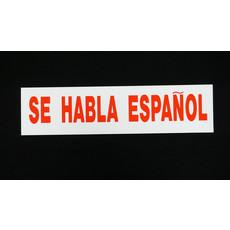 Se Habla Espanol 6 x 24