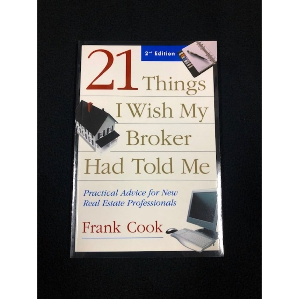 21 Things I Wish My Broker Tol