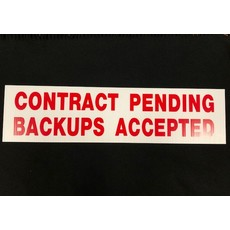 Contract Pending Back Up Offers Accepted 6x24