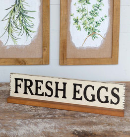 Fresh Eggs Sign with Wooden Base