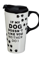 Ceramic Travel Cup 17 OZ w/Box If My Dog Doesn't Like You