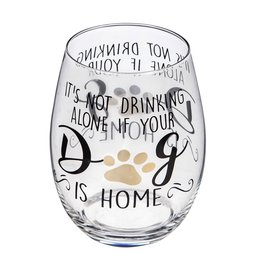 Stemless Wine Glass w/box, It's not drinking alone if your dog is home