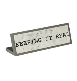 Desk Message Plate-Keeping It Real