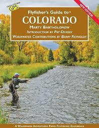 Wilderness Adventures Press Inc. Flyfisher's Guide to Colorado - Marty Bartholomew