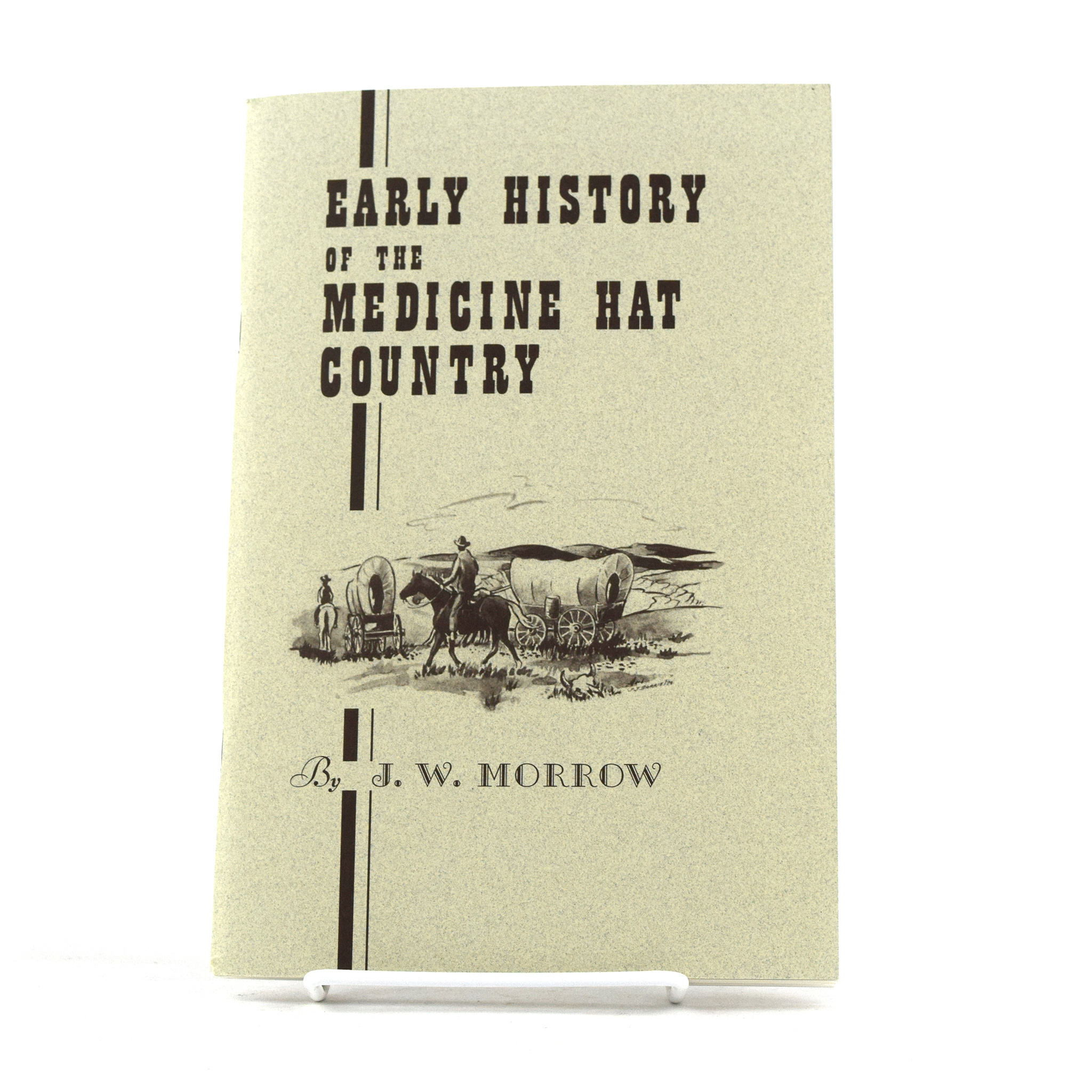 Early History of the Medicine Hat Country