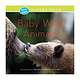 Kids' Own Nature Books: Baby Wild Animals