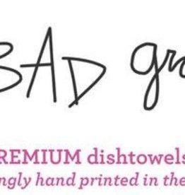 BAD GRANDMA DESIGNS BAD GRANDMA TOWELS ASSORTED DESIGNS