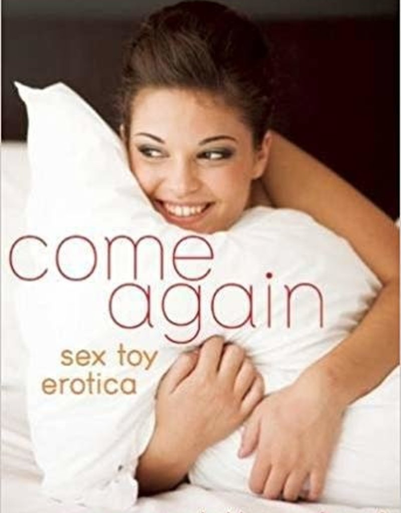 Cleis Press Come Again: Sex Toy Erotica
