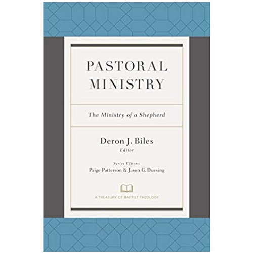 B&H PUBLISHING Pastoral Ministry: The Ministry of a Shepherd