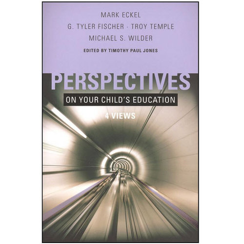 B&H PUBLISHING Perspectives on Your Childs Education: 4 Views