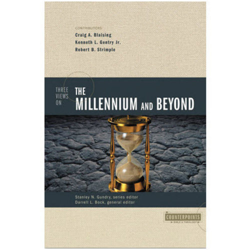 ZONDERVAN Three Views on the Millennium and Beyond