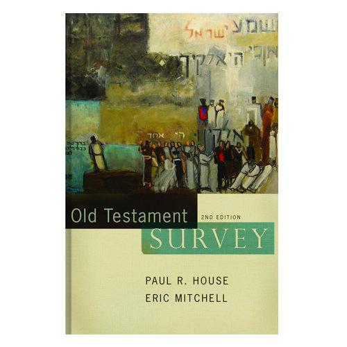 B&H PUBLISHING Old Testament Survey 2E