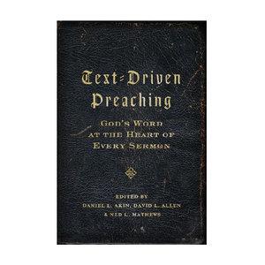 B&H PUBLISHING Text-Driven Preaching