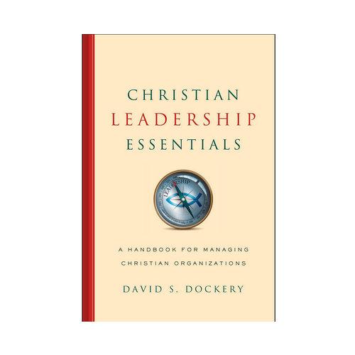 B&H PUBLISHING Christian Leadership Essentials
