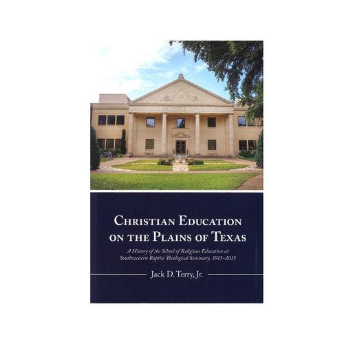 SEMINARY HILL PRESS Christian Education on the Plains of Texas