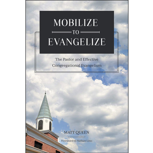 SEMINARY HILL PRESS Mobilize to Evangelize