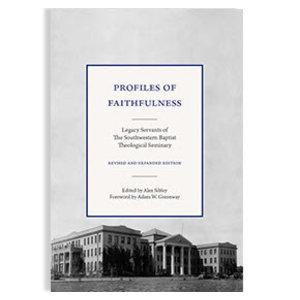 SEMINARY HILL PRESS Profiles of Faithfulness