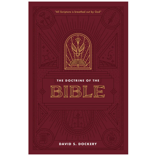 SEMINARY HILL PRESS The Doctrine of the Bible