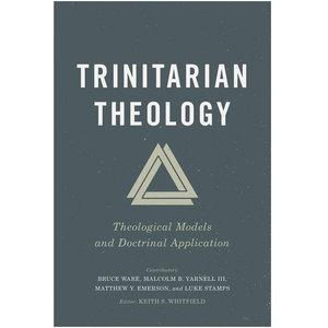 B&H PUBLISHING Trinitarian Theology
