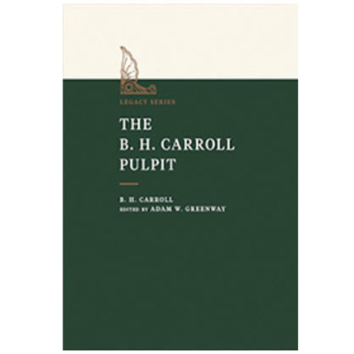 The B. H. Carroll Pulpit