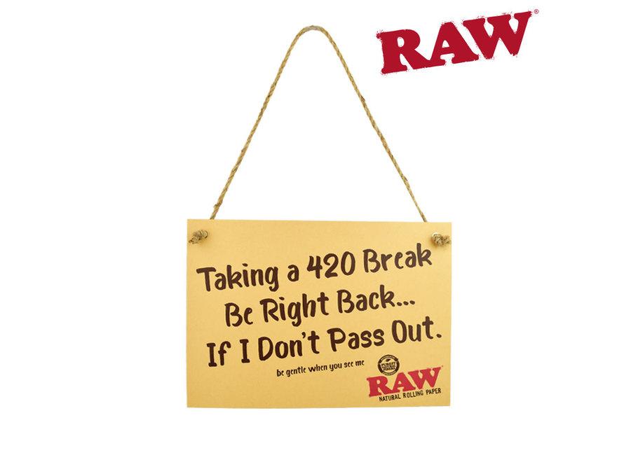 Raw cardboard sign Taking a 420 break