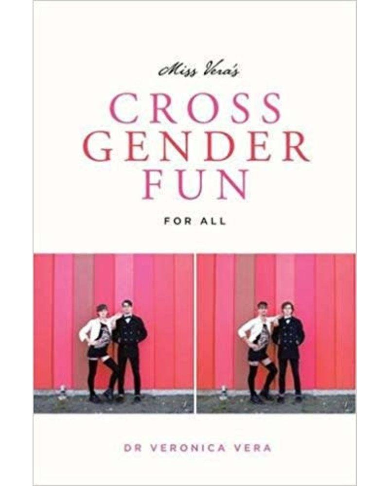 Miss Vera's Cross Gender